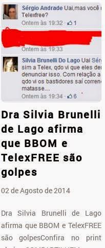 Dra Silvia Brunelli do Lago afirma que Bbom e Telexfree são golpes