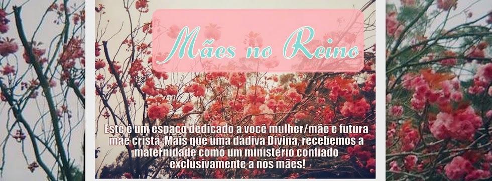 Mães no Reino