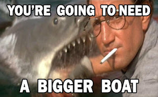 You're going to need a bigger boat