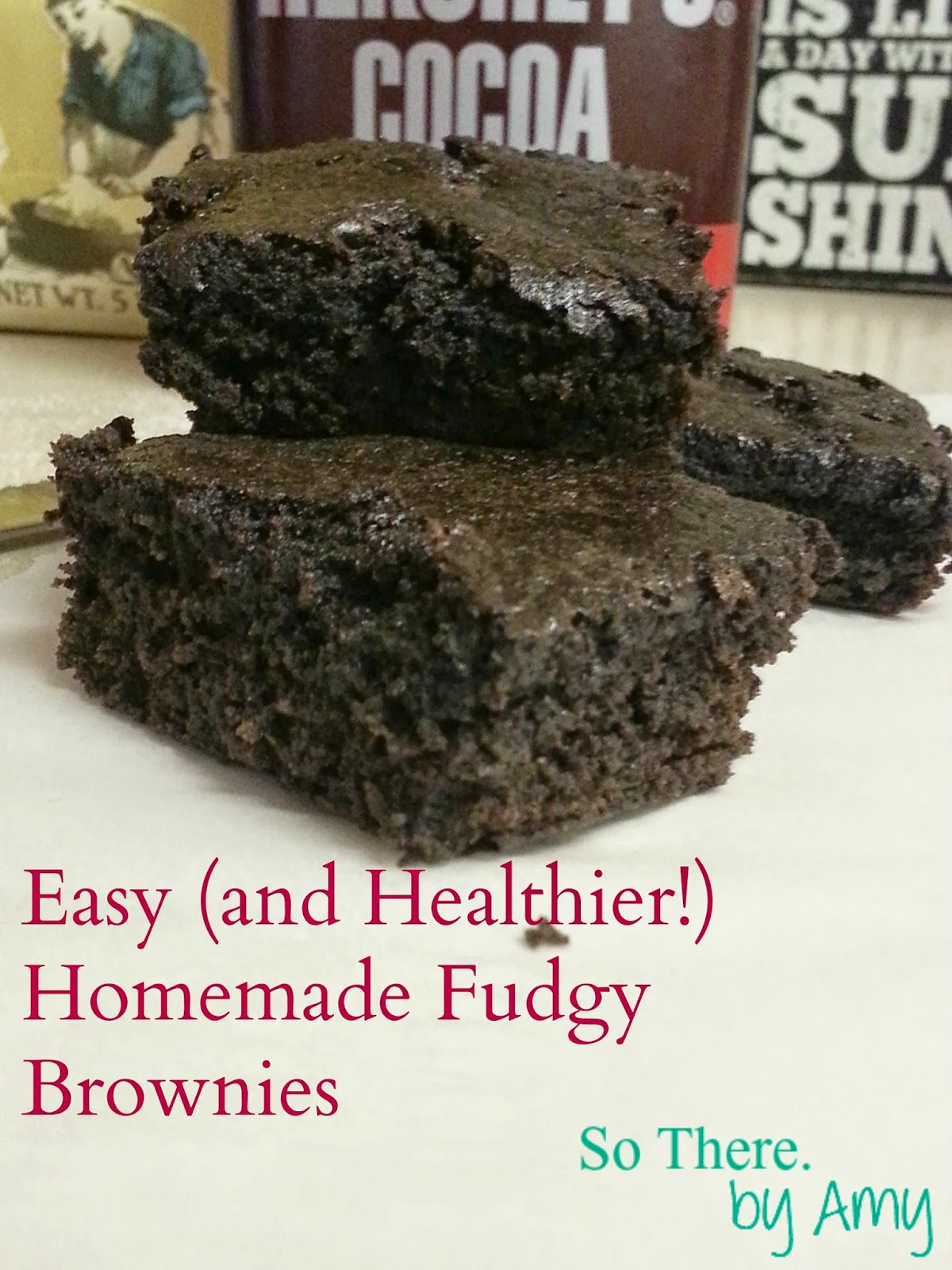 Bake for 35 minutes, and you have quick, easy, and slightly more healthy homemade fudgy brownies!
