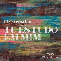 CD completo do - Nova Music – Tu És Tudo em Mim