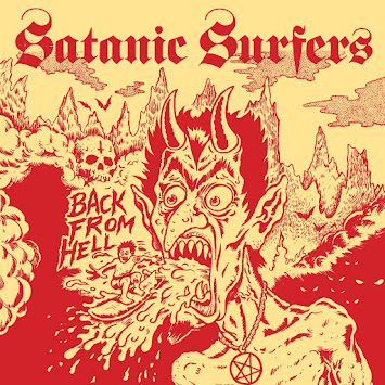 "Satanic Surfers - ""Back from Hell"""