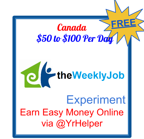 Canadian Freebies: Earn Easy Money Online - the Weekly Job Experiment
