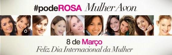 DIA DA MULHER #podeROSA