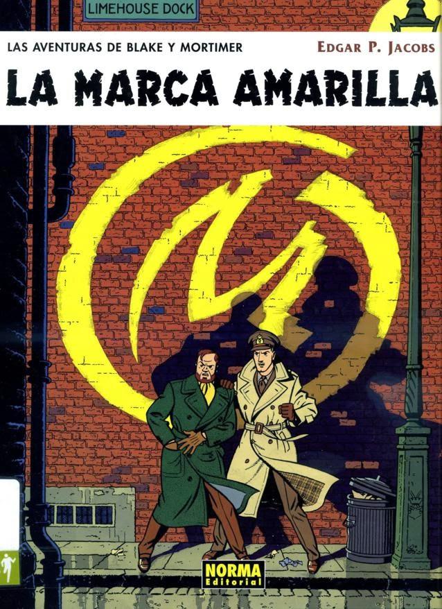 Las aventuras de Blake y Mortimer V. 3, La marca amarilla,Edgar P. Jacobs,Norma Editorial  tienda de comics en México distrito federal, venta de comics en México df