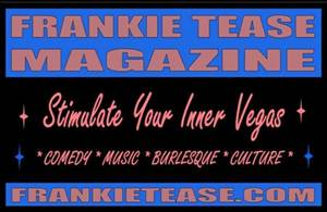Looking for Frankie Tease Magazine? Just Click Here