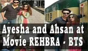 Ayesha Omar and Ahsan Khan Movie Rehbra Behind the Shoot Pictures