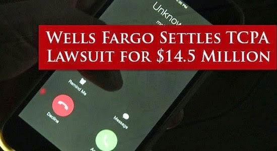 wells fargo settlement, wells fargo lawsuit, wells fargo lawsuit settlement, wells fargo lawsuit cell phone, wells fargo tcpa, wells fargo tcpa class action, wells fargo tcpa settlement