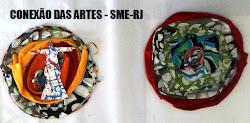CONEXÃO DAS ARTES - SME-RJ