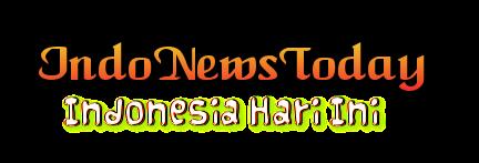 IndoNewsToday - Indonesia Hari Ini