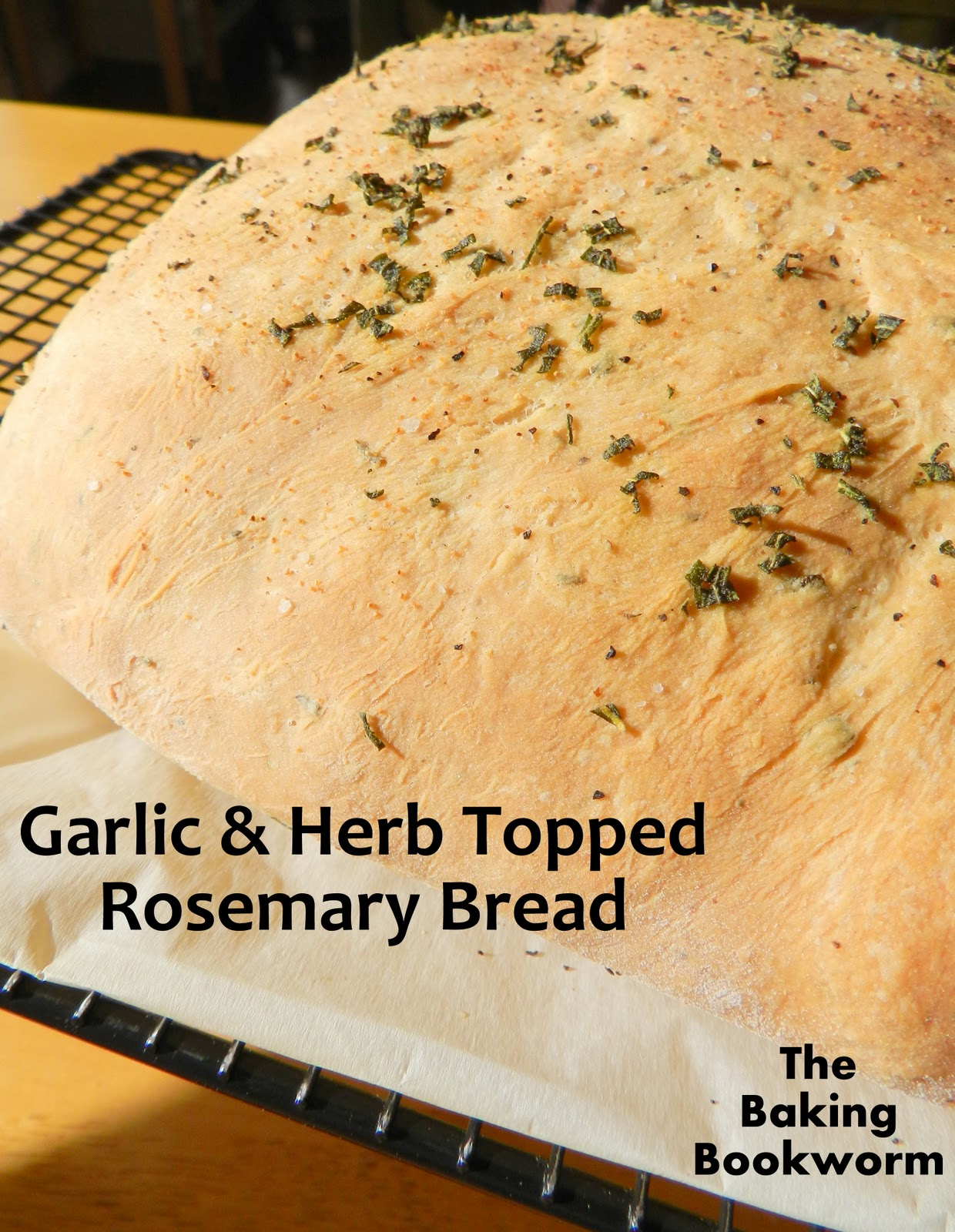 The Baking Bookworm: Garlic & Herb Topped Rosemary Bread