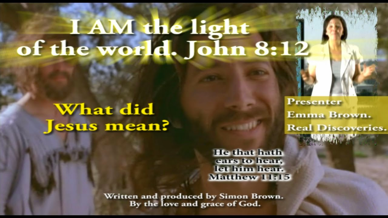 John 8:12. What did Jesus mean, I am the light of the world?