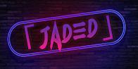 Sponsor #5 - [JADED]