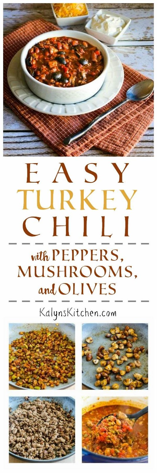 Easy Turkey Chili with Peppers, Mushrooms, and Olives - Kalyn\'s Kitchen