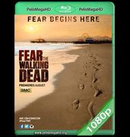 FEAR THE WALKING DEAD S01E01 WEB-DL 1080P HD MKV ESPAÑOL LATINO
