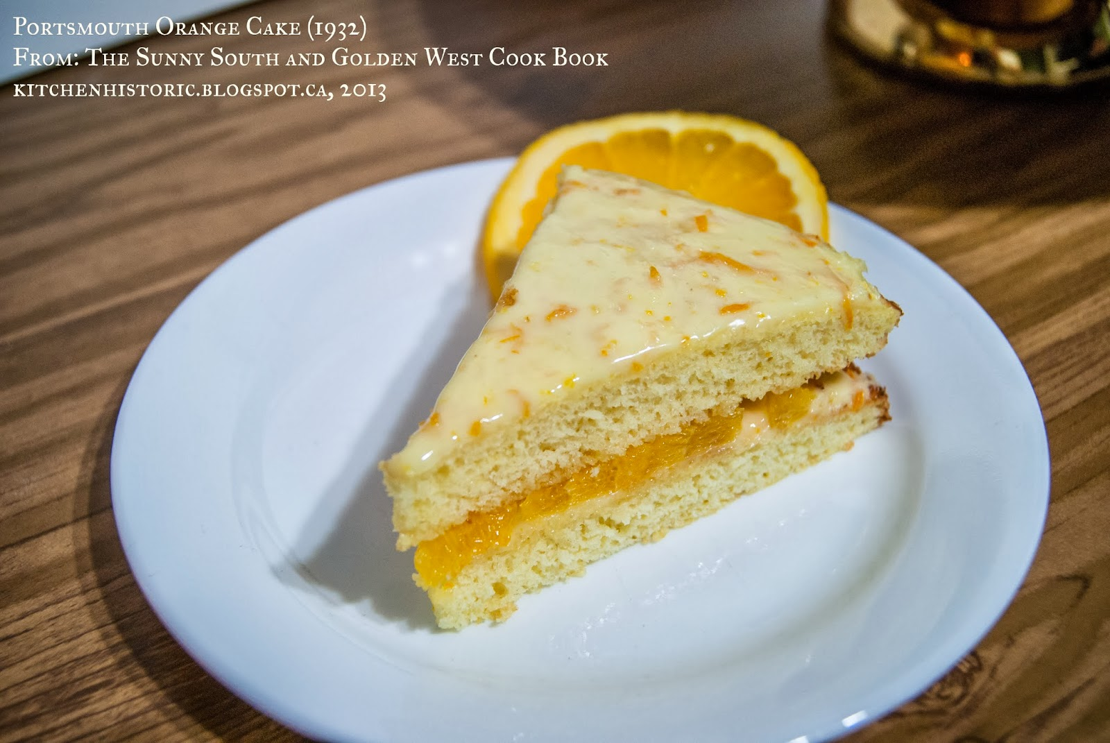 The Cake I Want To Share With You Today Has A Bit Of An Interesting  History, Much Of Which Is Strongly Tied To New Hampshire. Portsmouth Orange  Cake Is ... Design Ideas