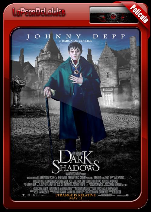 Dark Shadows (Sombras Tenebrosas) (2012) [720p-Dual-Mega]