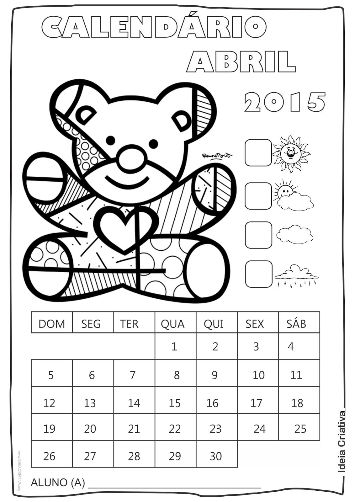 Calendário Abril 2015 com Desenho Ursinho de Romero Britto para Colorir