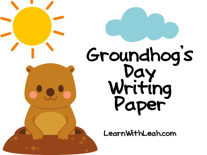 groundhog day writing paper Use this large list of valentine's day and february writing prompts to help you create some fun journal this page contains ideas for groundhog day writing.