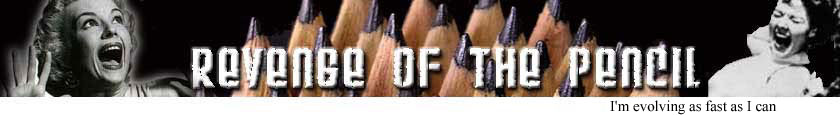 Revenge of the Pencil