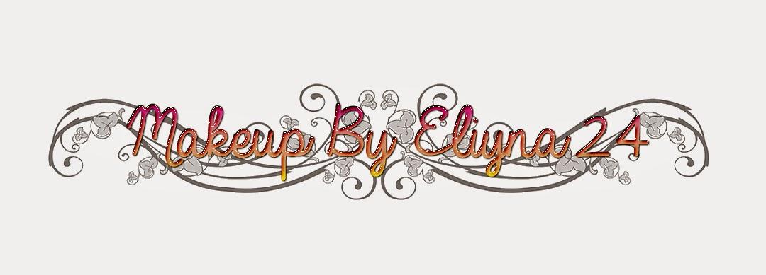 MakeupByEliyna24 - בלוג איפור וטיפוח