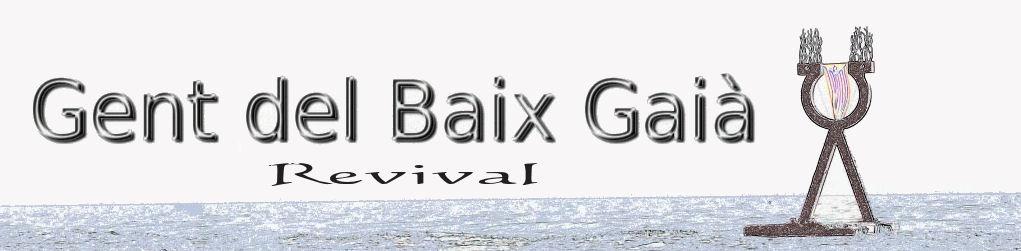 Revival - Gent del Baix Gaià