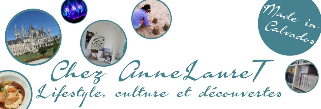 Chez AnneLaureT - Lifestyle made in Calvados