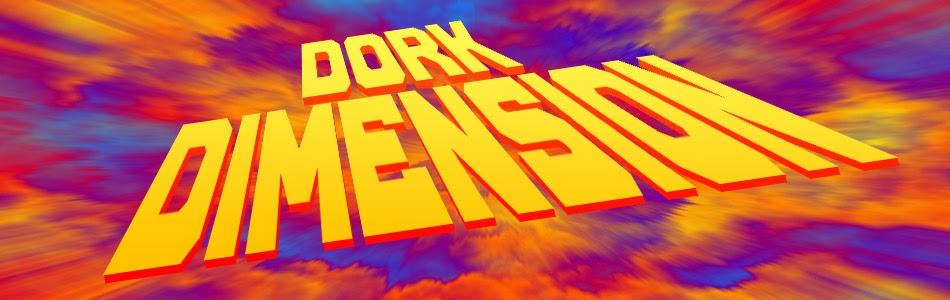 Dork Dimension