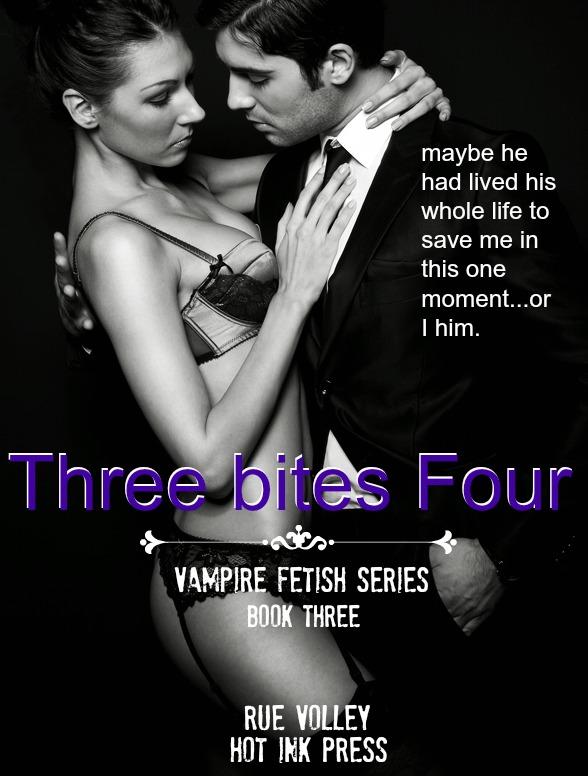 http://www.amazon.com/Three-Vampire-Fetish-Series-ebook/dp/B00ARMLX7A/ref=ntt_at_ep_dpt_6