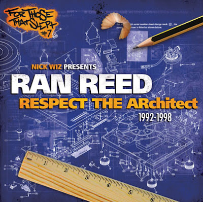 Nick Wiz Presents: Ran Reed – Respect The Architect: 1992-1998 (Japan Edition) (2012) (FLAC + 320 kbps)