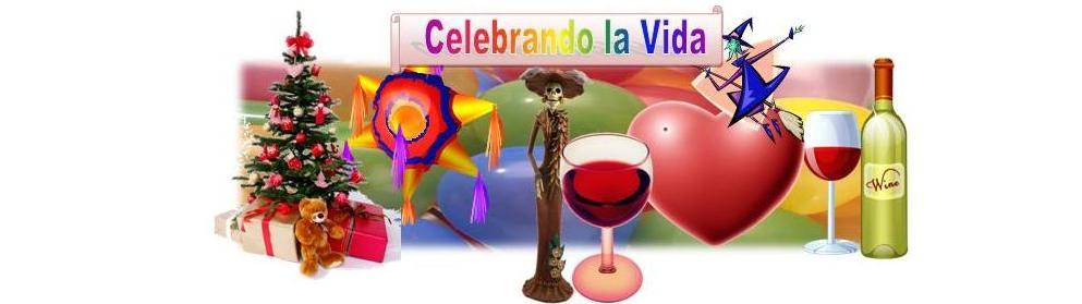 Celebrando la  Vida
