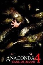 Watch Anaconda 4: Trail of Blood (2009) Megavideo Movie Online
