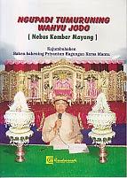 toko buku rahma: buku NGUPADI TUMURUNING WAHYU JODO (Nebus Kembar Mayang), pengarang soenarwan hadi purnomo, penerbit cendrawasih