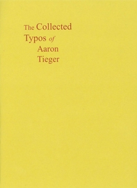 Collected Typos of Aaron Tieger