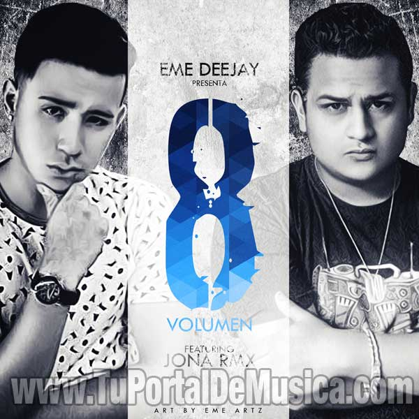 Eme DeeJay Ft. Jona RMX Volumen 8 (2015)