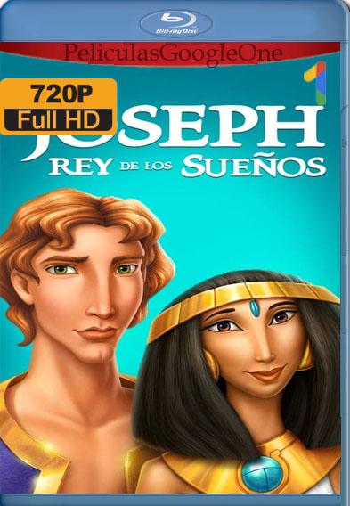 José: El rey de los Sueños (2000) BDRip [720p] [Latino] [GoogleDrive]