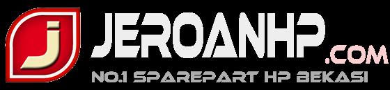 Jeroanhp.com | Menjual Sparepart hp, Alat Service Hp dan Servis handphone