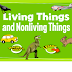SCIENCE-U.K.G., Chapter -1 : Living and Non-Living Things