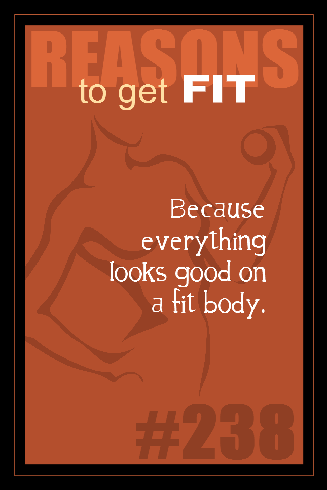 365 Reasons to Get Fit #238