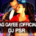 Lat Lag Gayi(Official Mix) - Dj psr