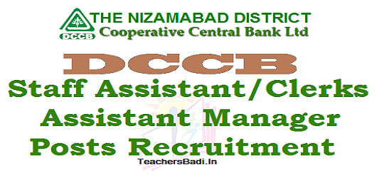 Nizamabad DCCB, Staff Assistant Clerks,Assistant Manager Posts