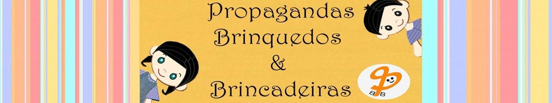 Propagandas, brinquedos e brincadeiras-Marketing Infantil