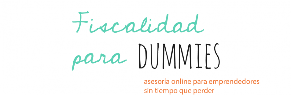 """Fiscalidad para Dummies"""