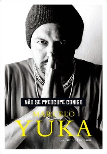 Não se preocupe comigo * Marcelo Yuka