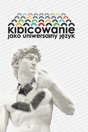 """Okładka książki """"Kibicowanie jako uniwersalny język"""" pod redakcją Michała Karasia"""