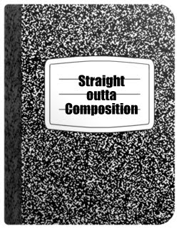 Straight outta Composition
