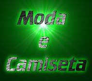 MODA E CAMISETA