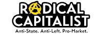 Radical Capitalist. - click pic