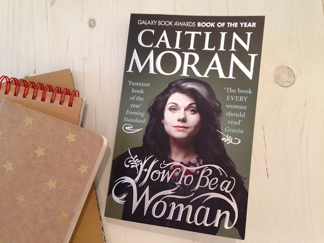 Caitlin Moran Book How To Be A Woman