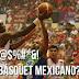 Donde (carajo) esta el basquetbol mexicano. Imperdible artículo.